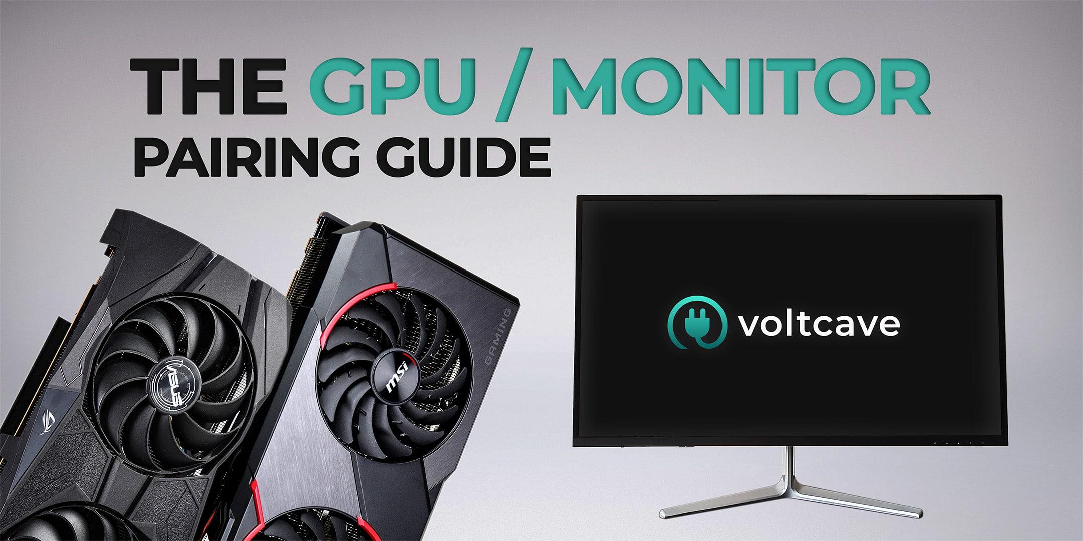 best gpu and monitor pairings